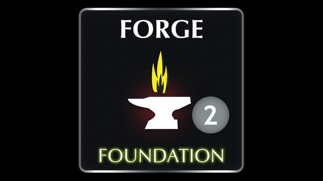FORGE  Foundation 2