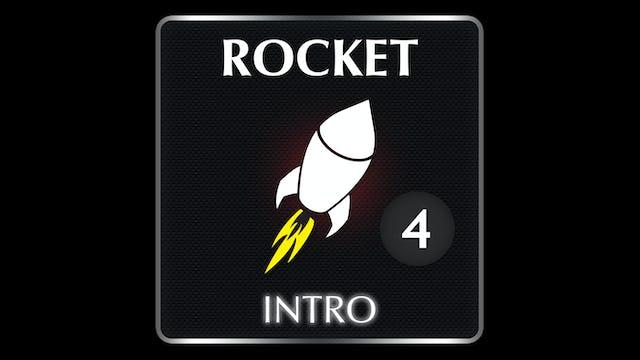 ROCKET Intro 4