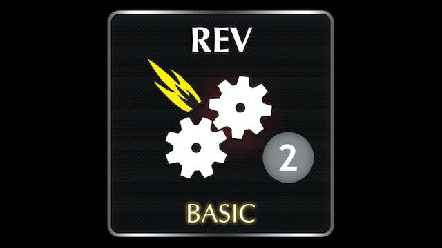 REV  Basic 2