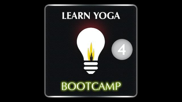 LEARN YOGA BOOTCAMP 4