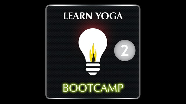 LEARN YOGA BOOTCAMP 2