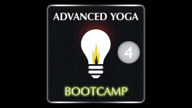 ADVANCED YOGA BOOTCAMP 4