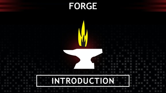 *FORGE  Intro
