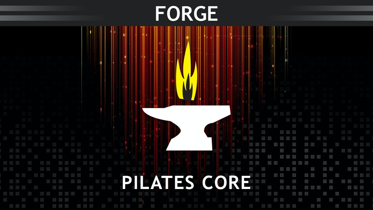 Forge Core & Strength