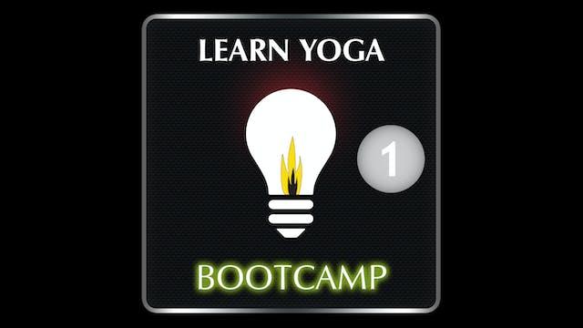 LEARN YOGA BOOTCAMP 1