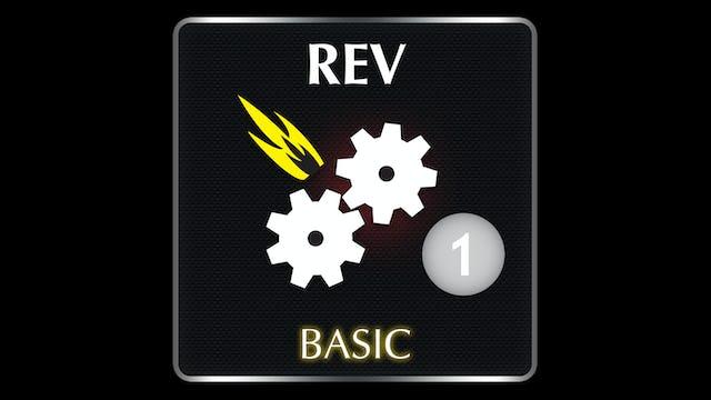 REV  Basic 1
