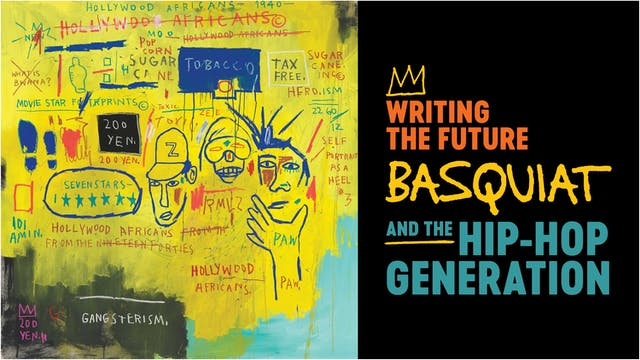 Virtual Tour: Basquiat and the Hip-Hop Generation