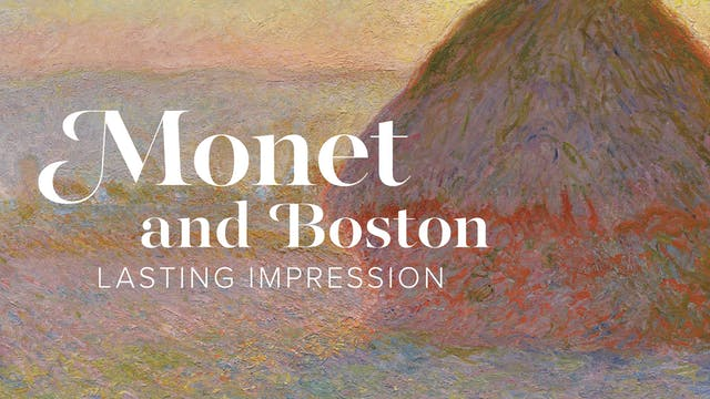 Inside Story: Monet and Boston