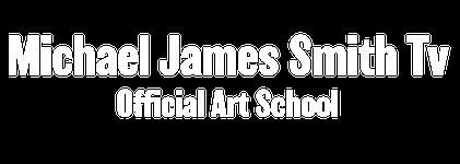 Michael James Smith Official Art School - MJS Tv