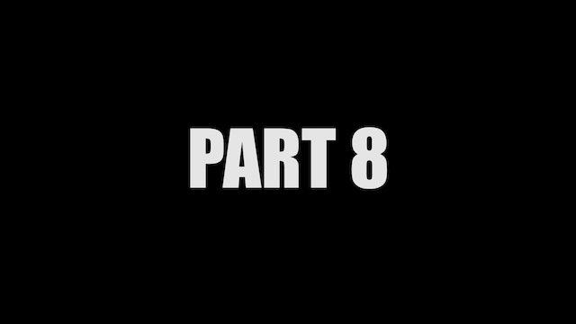 Part 8