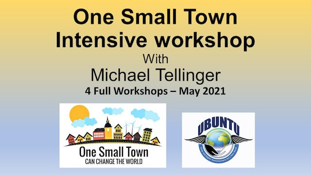 One Small Town Intensive Workshop
