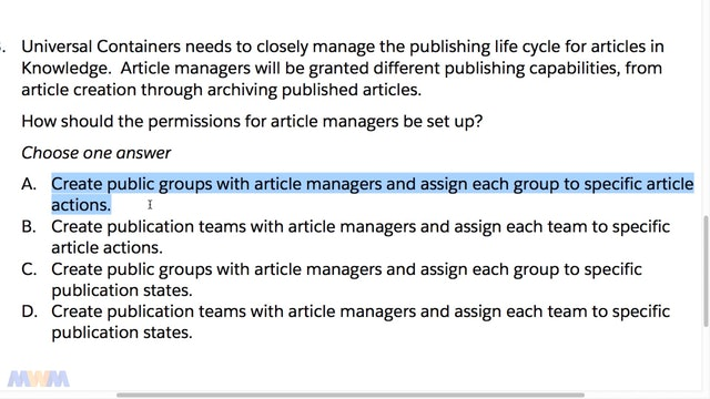 Exam Guide Sample Question #3 - Public Groups and Assigning Article Actions