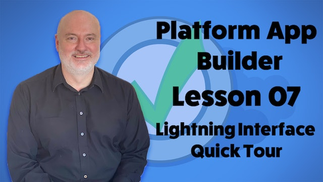 Lesson 07 - Salesforce Lightning Experience Interface Quick Tour