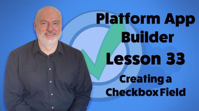Lesson 33 - Creating a Checkbox Field