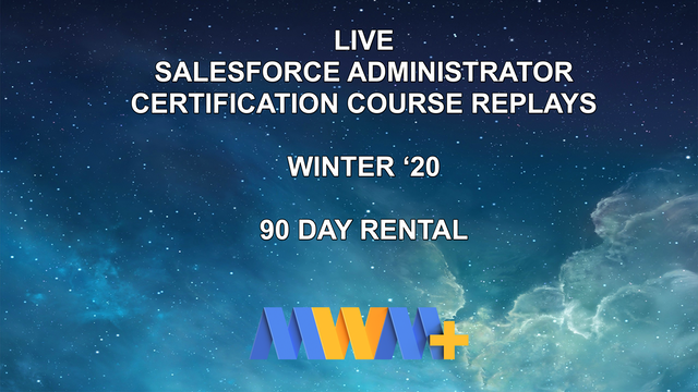 Live Salesforce Admin Class - Replays and Slides