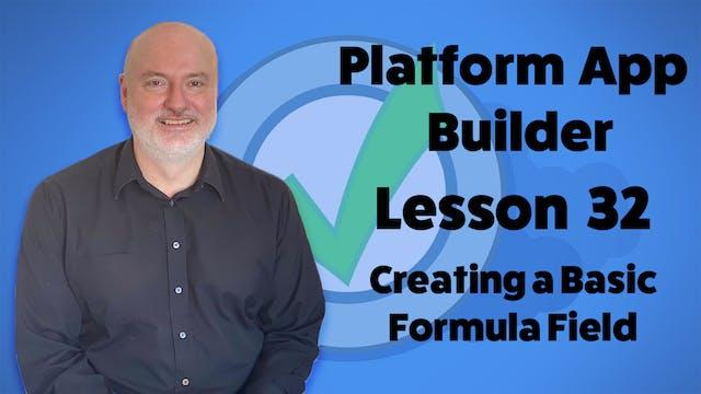 Lesson 32  - Creating a Basic Formula...