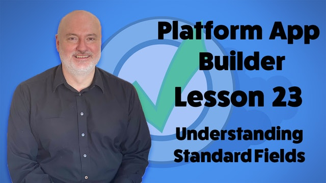 Lesson 23 - Understanding Standard Fields
