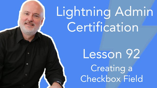 Lesson 92 - Creating a Checkbox Field