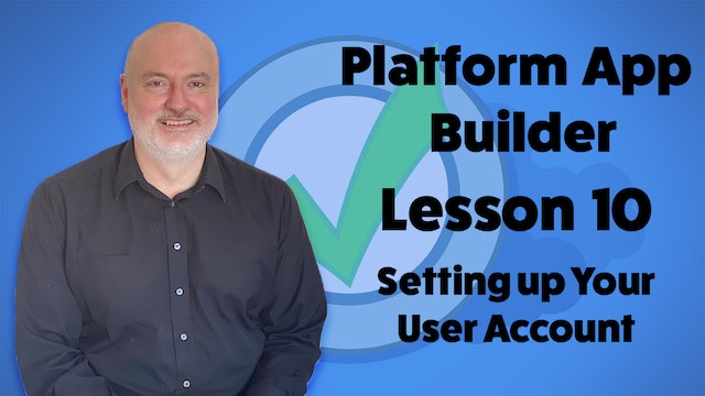 Lesson 10 - Helpful Practice Activity – Setting up Your User Account