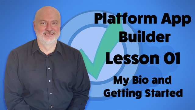 Lesson 01 - My Bio and Getting Started