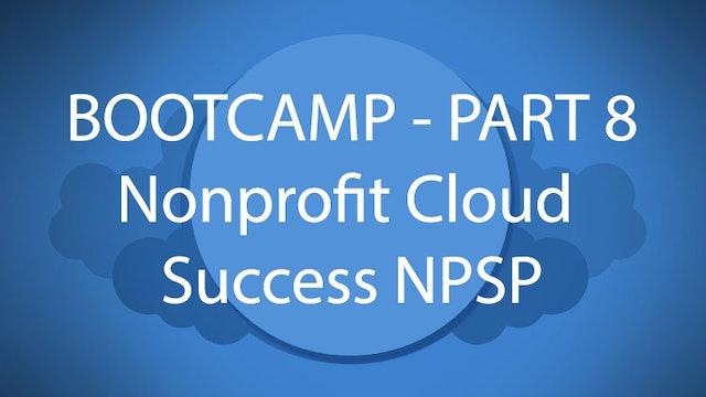 Salesforce Bootcamp Part 8 - Nonprofit Cloud Success NPSP