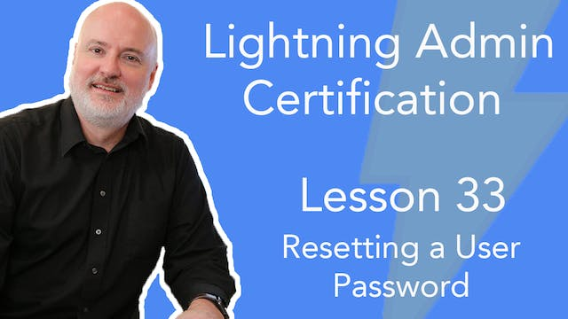 Lesson 33 - Resetting a User Password