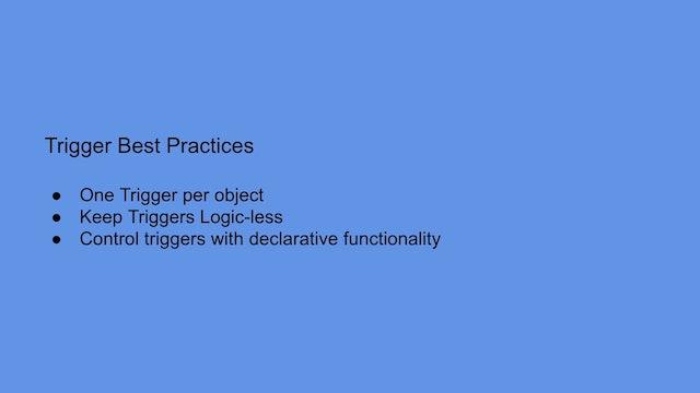 Lesson 7 - Trigger Best Practices