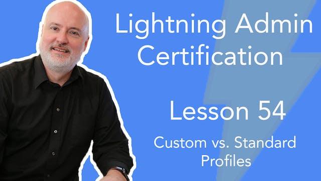 Lesson 54 - Custom vs. Standard Profiles