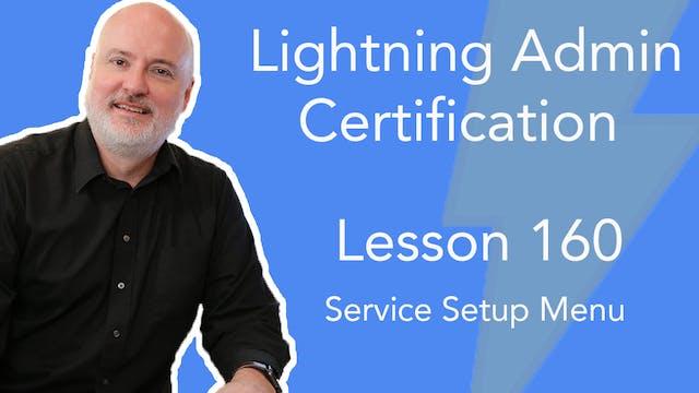 Lesson 160 - Service Setup Menu