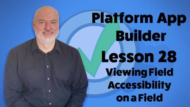 Lesson 28 - Viewing Field Accessibili...