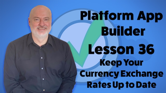 Lesson 36 - Keep Your Currency Exchange Rates Up to Date