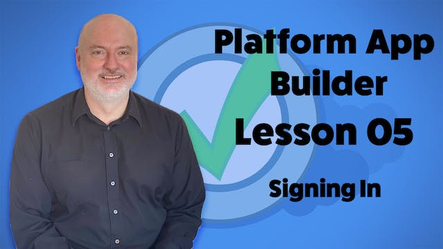 Lesson 05 - Signing In and Completing...