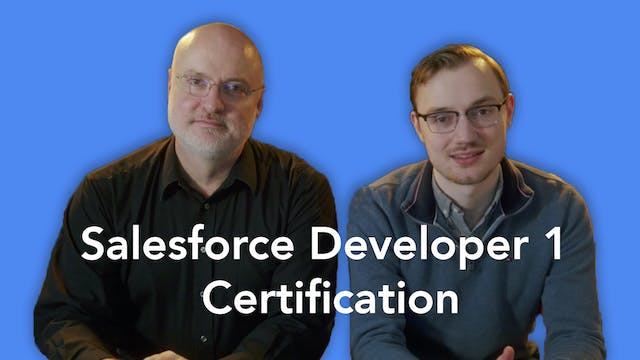NEW - Salesforce Developer I Certification (Part 1) - Intro to Apex