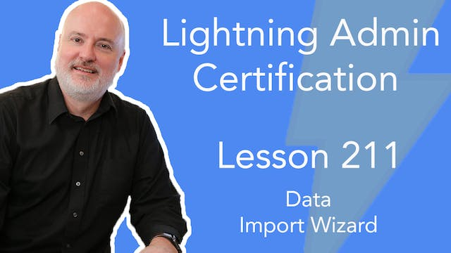 Lesson 211 - Data Import Wizard - upl...
