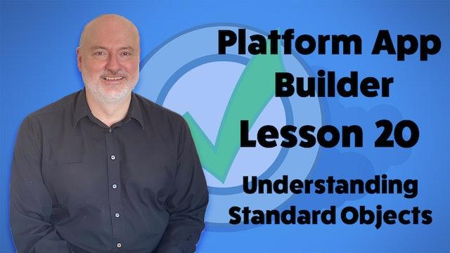 Lesson 20 - Understanding Standard Objects