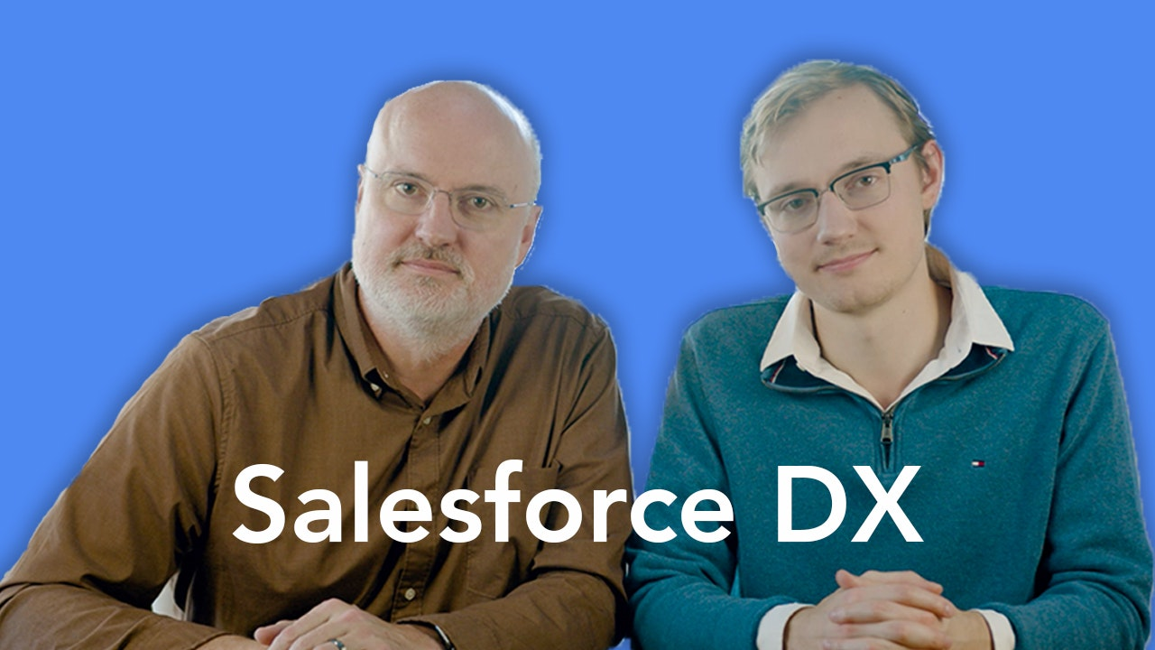 NEW - Salesforce DX - The Complete Guide