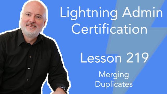 Lesson 219 - Merging Duplicates