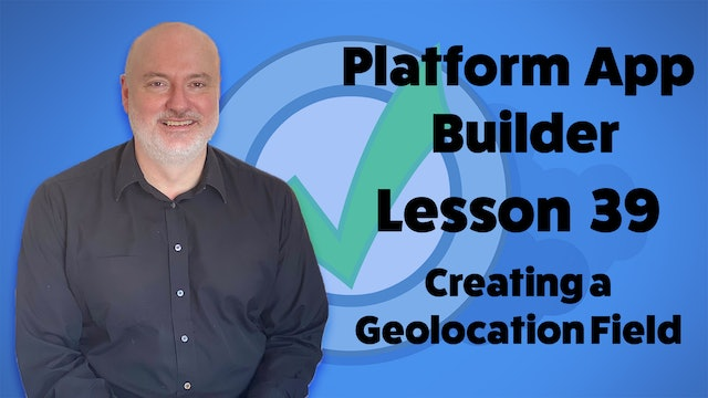 Lesson 39 - Creating a Geolocation Field