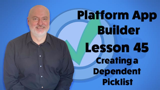 Lesson 45 - Creating a Dependent Pick...