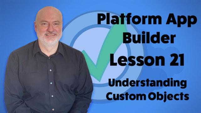Lesson 21 - Understanding Custom Objects