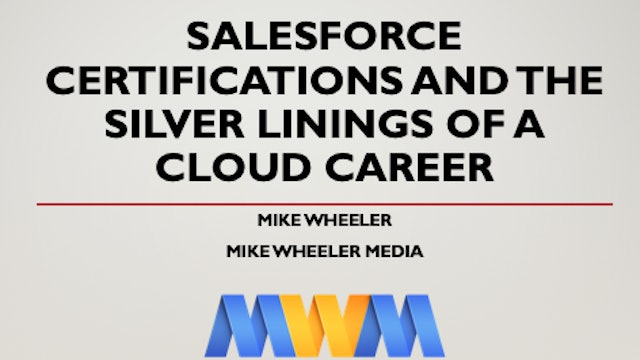 Slide Deck - Certifications and Silver Linings of a Cloud Career