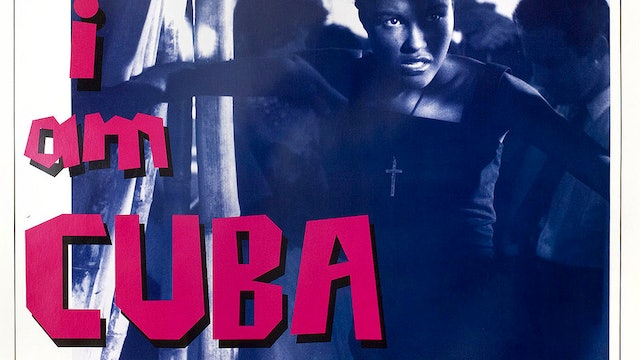 I Am Cuba for the 1995 International Premiere