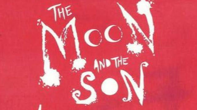 The Moon and the Son