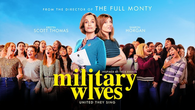 Military Wives - Presented by Downing Film Center