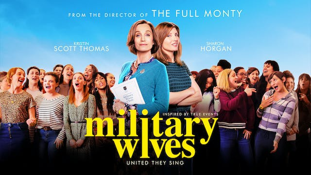 Military Wives - Presented by State Cinema