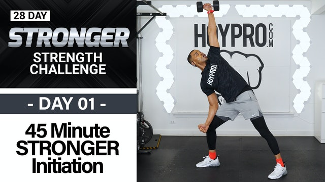 45 Minute STRONGER Total Body Strength Initiation - STRONGER #01