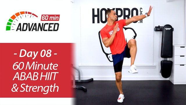 60 Minute Advanced ABAB HIIT & Strength Workout - Advanced 60 #08