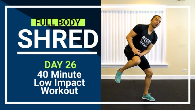 FBShred #26 - 40 Minute Low Impact Total Body Toning Workout
