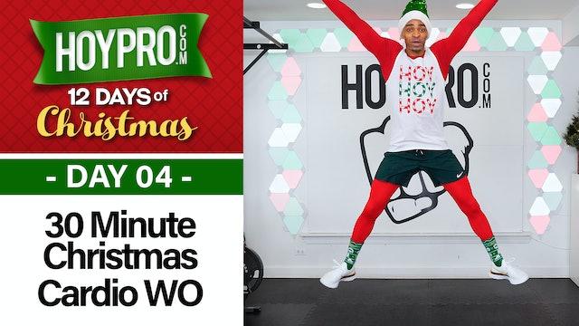 30 Minute Cardi-Ho-Ho-Ho Christmas Cardio Workout - 12 Days of Christmas #04