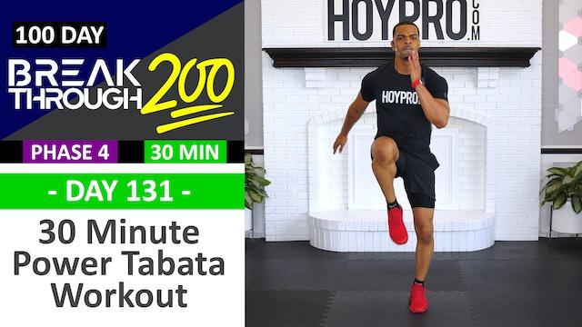 #131 - 30 Minute Power Tabata Hybrid Workout - Breakthrough200